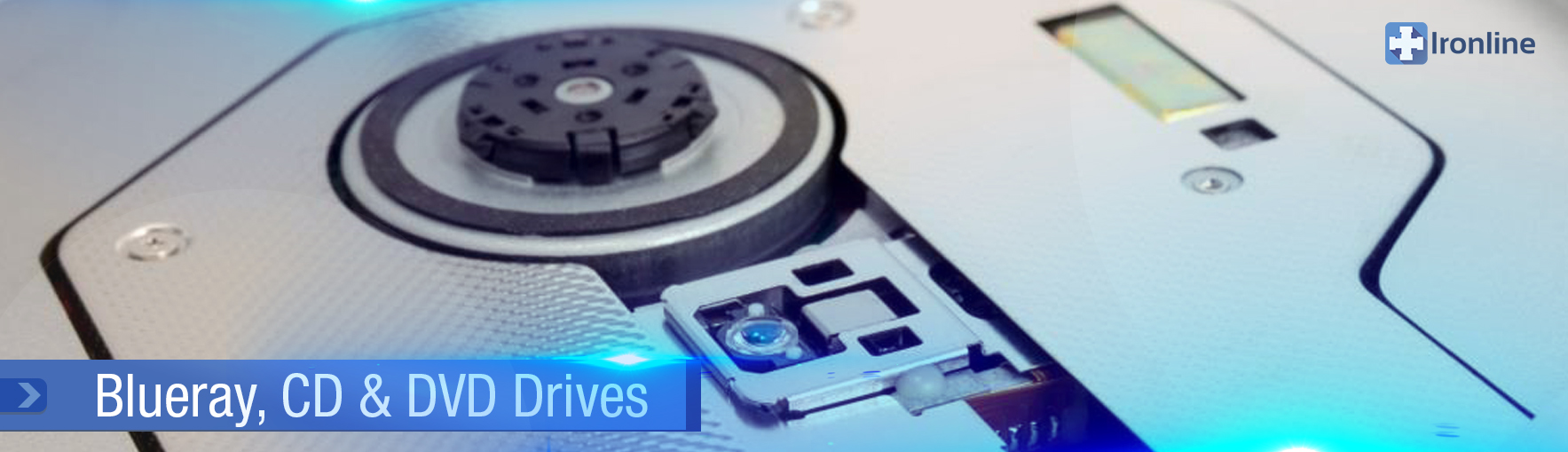 Blueray, CD & DVD Drives